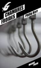 Chambres froides ebook by Philip Kerr