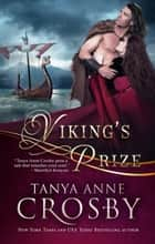 Viking's Prize ebook by Tanya Anne Crosby