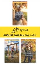 Harlequin Love Inspired August 2018 - Box Set 1 of 2 - A Widow's Hope\The Rancher's Surprise Daughter\The Deputy's Unexpected Family ebook by Vannetta Chapman, Jill Lynn, Patricia Johns
