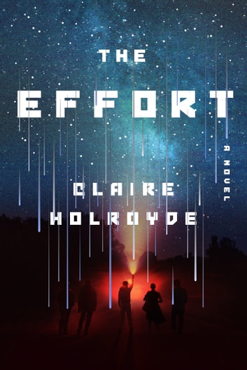 The Effort 電子書 by Claire Holroyde