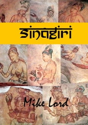Sinagiri ebook by Mike Lord