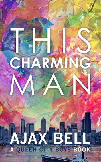 This Charming Man - Queen City Boys, #1 ebook by Ajax Bell