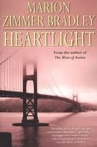 Heartlight ebook by Marion Zimmer Bradley