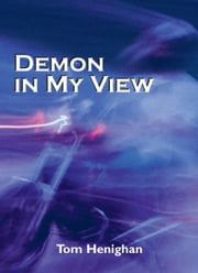 Demon in My View ebook by Tom Henighan