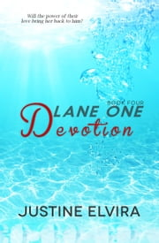 Lane One: Devotion ebook by Justine Elvira