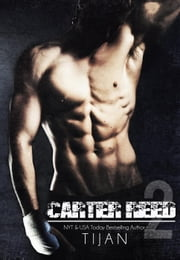 Carter Reed 2 - Carter Reed Series, #2 ebook by Tijan