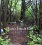 Love's Lesson Plan ebook by Janel Sherk