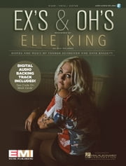 Ex's & Oh's Sheet Music - Digital Audio Backing Track Included! ebook by Elle King