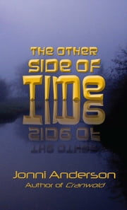 The Other Side of Time ebook by Jonni Anderson