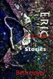 Eric Book Series Stories ebook by Beth Hoyer