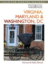 Romantic getaways in virginia maryland washington dc for Washington dc romantic weekend getaways