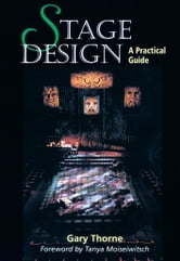 Stage Design - A Practical Guide ebook by Gary Thorne