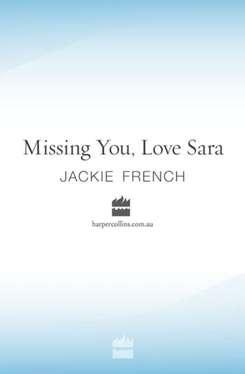 Missing You, Love Sara ebook by Jackie French