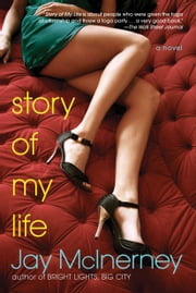 Story of My Life ebook by Jay McInerney