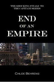 End of an Empire ebook by Chloe Behrens