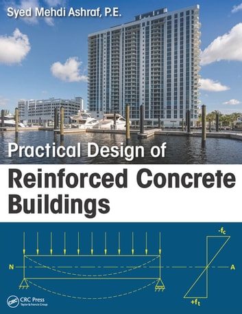 Practical design of reinforced concrete buildings ebook di syed practical design of reinforced concrete buildings ebook by syed mehdi ashraf fandeluxe Image collections