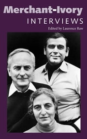 Merchant-Ivory - Interviews ebook by Laurence Raw