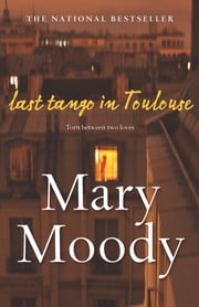 Last Tango in Toulouse ebook by Mary Moody