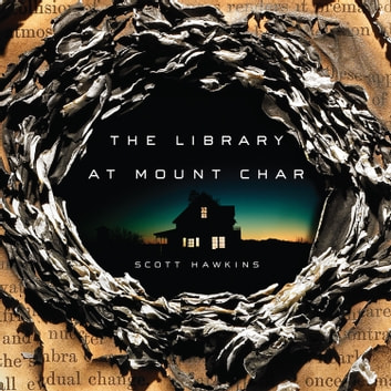 The Library at Mount Char audiobook by Scott Hawkins
