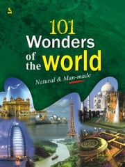 101 Wonders of the World ebook by Vikas Khatri
