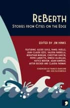 ReBerth - Stories from Cities on the Edge ebook by