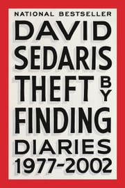 Theft by Finding - Diaries (1977-2002) e-bog by David Sedaris