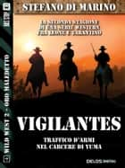 Vigilantes - Wild West 9 ebook by Stefano di Marino
