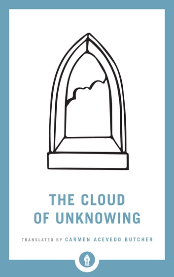 The Cloud of Unknowing ekitaplar by Carmen Acevedo Butcher