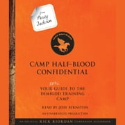 From Percy Jackson: Camp Half-Blood Confidential - Your Real Guide to the Demigod Training Camp audiobook by Rick Riordan