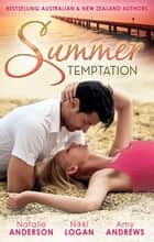 Summer Temptation - 3 Book Box Set ebook by Amy Andrews, Nikki Logan, Natalie Anderson