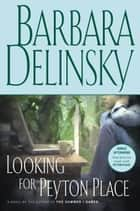 Looking for Peyton Place ebook by Barbara Delinsky