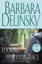 Looking for Peyton Place - A Novel ebook by Barbara Delinsky