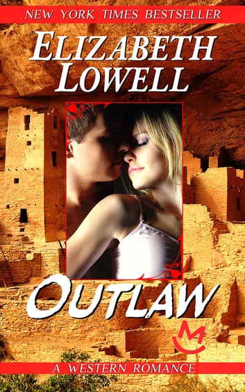 Outlaw 電子書 by Elizabeth Lowell