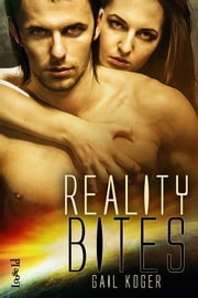 Reality Bites ebook by Gail Koger
