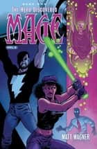 Mage: The Hero Discovered Vol. 2 ebook by Matt Wagner, Matt Wagner