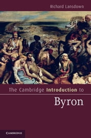 The Cambridge Introduction to Byron ebook by Lansdown, Richard