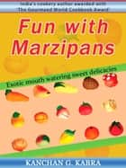 Fun With Marzipans ebook by Kanchan Kabra