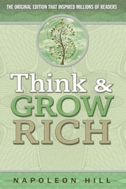 Think & Grow Rich (Barnes & Noble Edition) ebook by Napoleon Hill