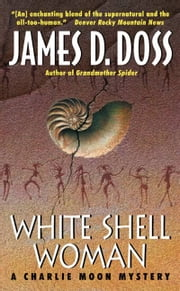 White Shell Woman ebook by James D. Doss