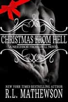 Christmas From Hell ebook by