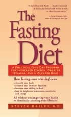 The Fasting Diet eBook by Steven Bailey