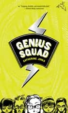 Genius Squad eBook by Catherine Jinks