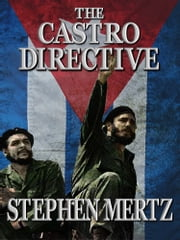 The Castro Directive ebook by Stephen Mertz