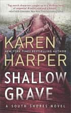 Shallow Grave 電子書 by Karen Harper