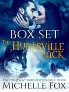 Huntsville Pack Boxed Set - Huntsville Alpha's Mate Series, #5 ebook by