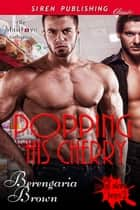Popping His Cherry ebook by Berengaria Brown