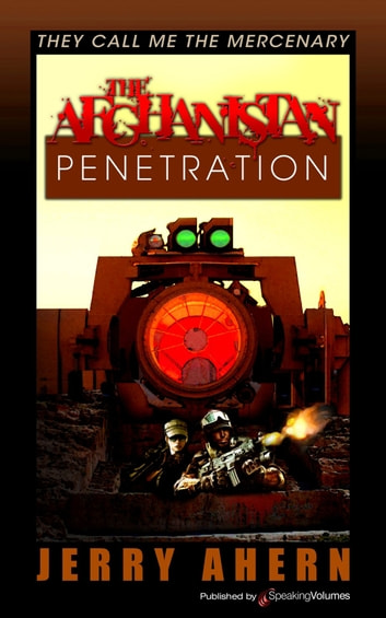 The Afghanistan Penetration ebook by Jerry Ahern
