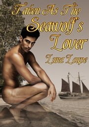 His Pirate Werewolf Lover ebook by Luna Loupe