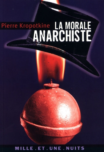 La Morale anarchiste ebook by Pierre Kropotkine