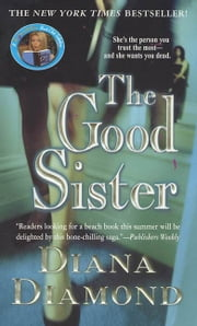 The Good Sister ebook by Diana Diamond